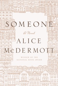 Someone by Alice McDermott