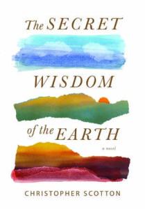secret wisdom earth christopher scotton
