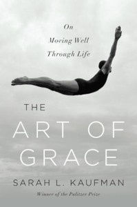 The Art of Grace by Sarah Kaufman