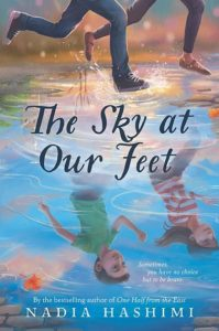 The Sky at Our Feet by Nadia Hashimi