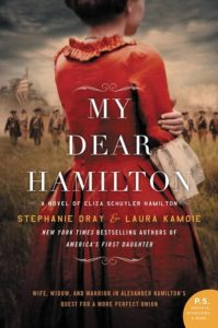 My Dear Hamilton by Stephanie Dray and Laura Kamoie
