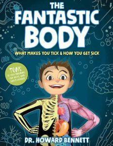 The Fantastic Body by Dr. Howard Bennett