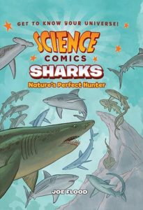 Science Comics: Sharks by Joe Flood