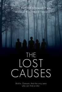 The Lost Causes by Alyssa Schwartz
