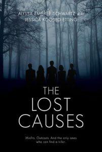 The Lost Causes by Alyssa Schwartz