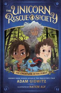 Unicorn Rescue Society by Adam Gidwitz